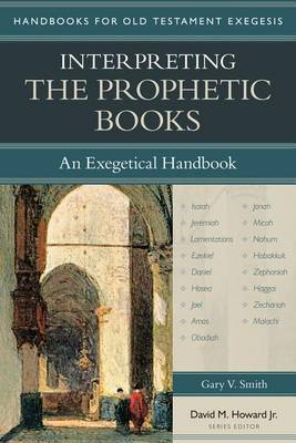 Interpreting the Prophetic Books (Paperback)