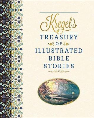 Kregel's Treasury of Illustrated Bible Stories (Hardback)