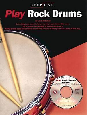 Step One: Play Rock Drums (Paperback)