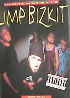 The Story of Limp Bizkit (Paperback)