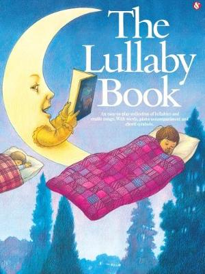 The Lullaby Book (Paperback)