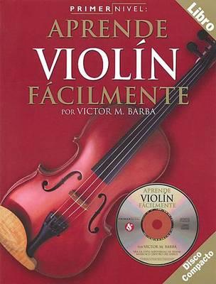 Primer Nivel: Aprende Violin Facilmente (Paperback)