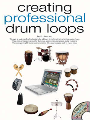Creating Professional Drum Loops (Paperback)