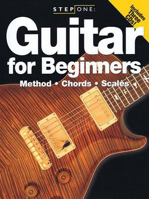 Step One: Guitar For Beginners - Method, Chords, Scales (Paperback)