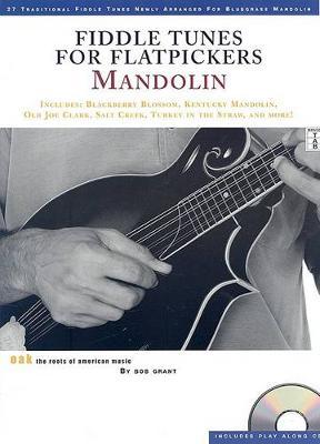 Bob Grant: Fiddle Tunes For Flatpickers - Mandolin (Paperback)