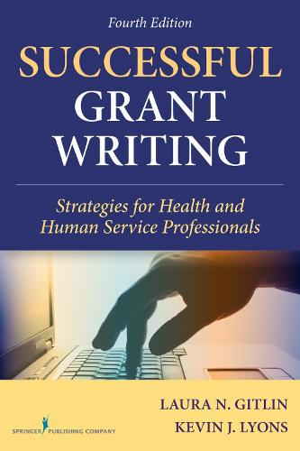 Successful Grant Writing: Strategies for Health and Human Service Professionals (Paperback)