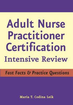 Adult Nurse Practitioner Certification: Intensive Review (Paperback)