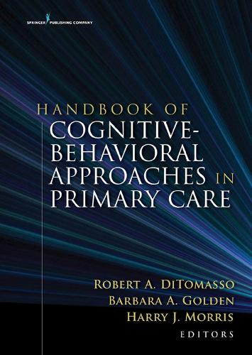 Handbook of Cognitive Behavioral Approaches in Primary Care (Hardback)