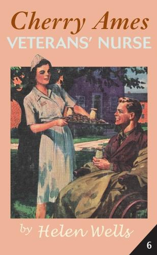 Cherry Ames Bk. 6: Veteran's Nurse (Hardback)