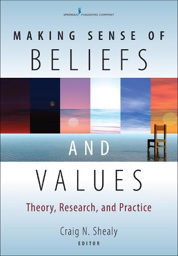 Making Sense of Beliefs and Values (Hardback)
