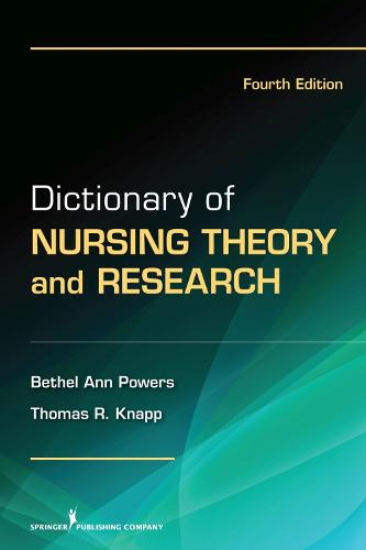 Dictionary of Nursing Theory and Research (Paperback)