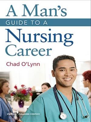 A Man's Guide to a Nursing Career (Paperback)