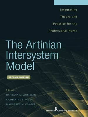 The Artinian Intersystem Model: Integrating Theory and Practice for the Professional Nurse (Paperback)