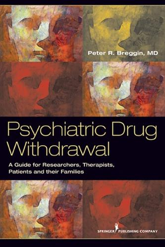 Psychiatric Drug Withdrawal: A Guide for Prescribers, Therapists, Patients and their Families (Paperback)