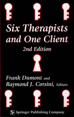 Six Therapists and One Client (Hardback)