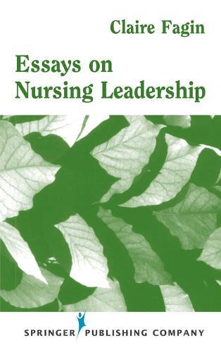 Essays on Nursing Leadership (Hardback)