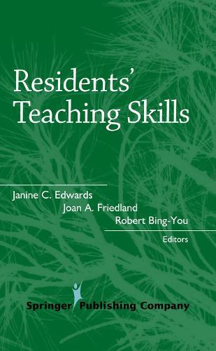 Residents' Teaching Skills - Springer Series on Medical Education (Hardback)