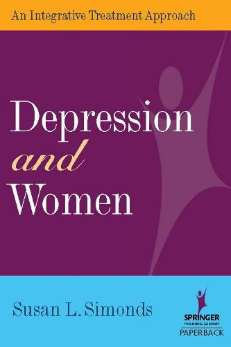 Depression and Women: An Integrative Treatment Approach (Paperback)