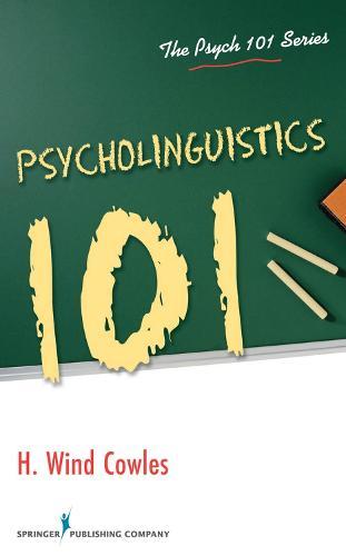 Psycholinguistics 101 - The Psych 101 Series (Paperback)