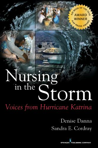 Nursing in the Storm: Voices from Hurricane Katrina (Paperback)