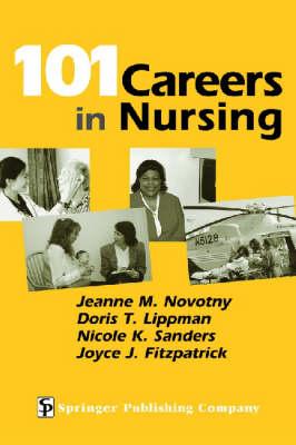 101 Careers in Nursing (Paperback)