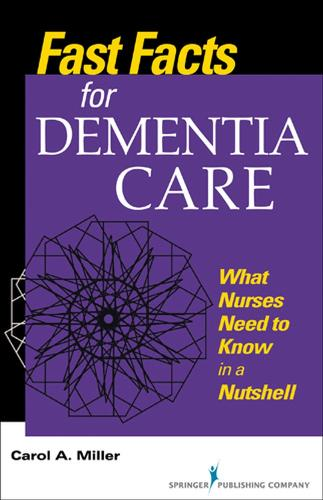 Fast Facts for Dementia Care: What Nurses Need to Know in a Nutshell (Paperback)