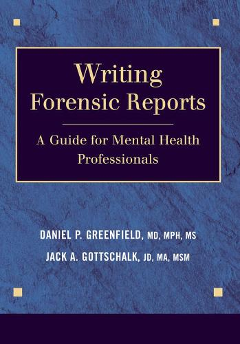 Writing Forensic Reports: A Guide for Mental Health Professionals (Paperback)