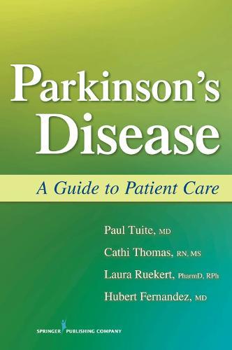 Parkinson's Disease: A Guide to Patient Care (Paperback)