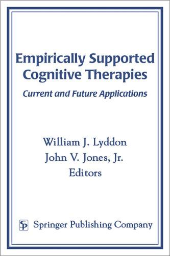 Empirically Supported Cognitive Therapies: Current and Future Applications (Hardback)