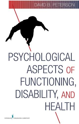 Psychological Aspects of Functioning, Disability, and Health (Hardback)