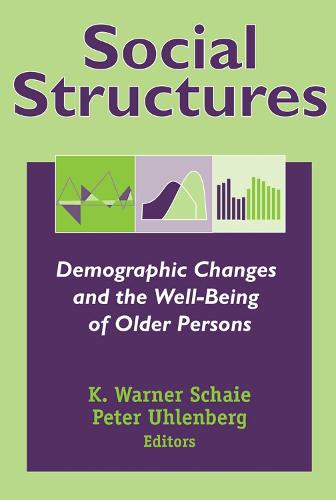 Social Structures: Demographic Changes and the Well-being of Older Persons (Hardback)