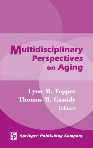 Multidisciplinary Perspectives on Aging (Hardback)
