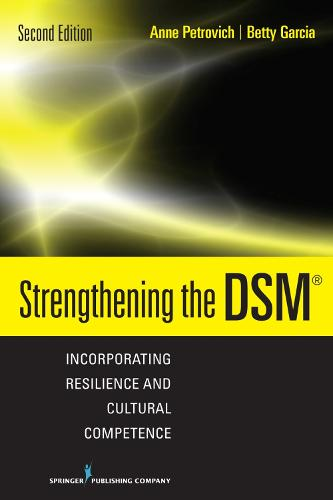Strengthening the DSM: Incorporating Resilience and Cultural Competence (Hardback)
