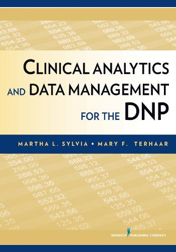 Clinical Analytics and Data Management for the DNP (Paperback)