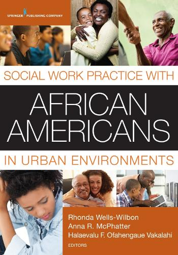 Social Work Practice with African Americans in Urban Environments (Paperback)