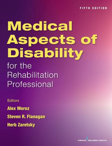 Medical Aspects of Disability for the Rehabilitation Professional (Paperback)
