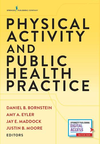 Physical Activity and Public Health Practice (Paperback)