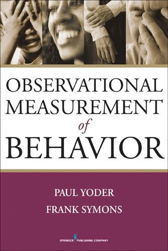 Observational Measurement of Behavior (Paperback)