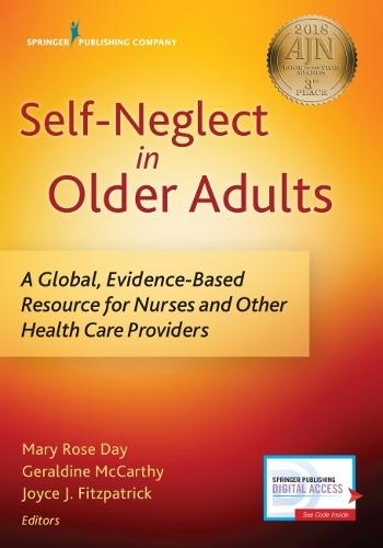 Cover Self-Neglect in Older Adults: A Global, Evidence-Based Resource for Nurses and Other Healthcare Providers