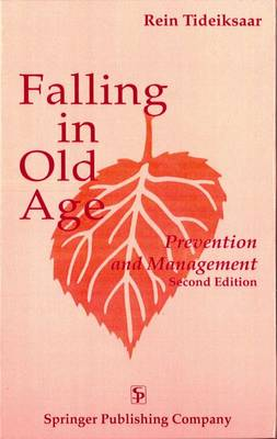 Falling in Old Age: Prevention and Management (Hardback)