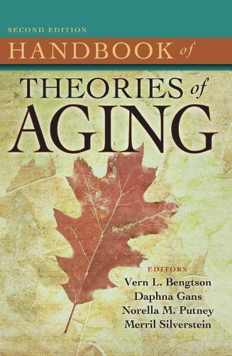 Handbook of Theories of Aging (Hardback)