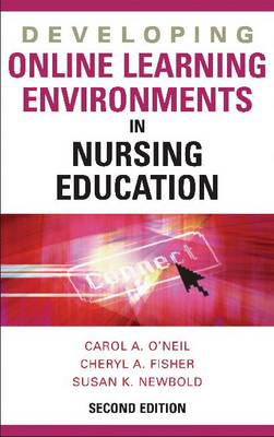 Developing Online Learning Environments in Nursing Education (Hardback)