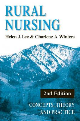 Rural Nursing: Concepts, Theory, and Practice (Paperback)