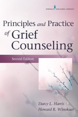 Principles and Practice of Grief Counseling (Paperback)