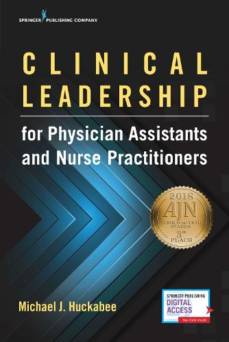 Clinical Leadership for Physician Assistants and Nurse Practitioners (Paperback)