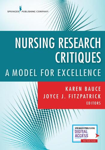Nursing Research Critiques: A Model for Excellence (Paperback)