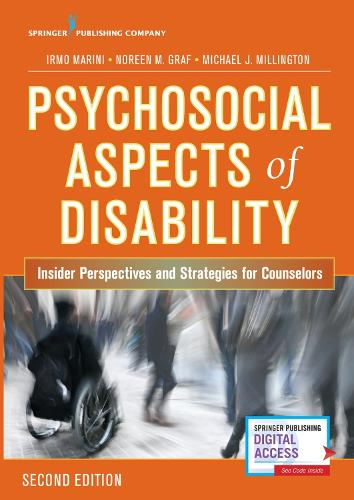 Psychosocial Aspects of Disability: Insider Perspectives and Strategies for Counselors (Paperback)