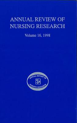 Annual Review of Nursing Research, Volume 16, 1998: Health Issues in Pediatric Nursing - Annual Review of Nursing Research (Paperback)