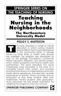 Teaching Nursing in the Neighborhoods (Hardback)