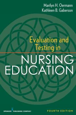 Evaluation and Testing in Nursing Education (Paperback)